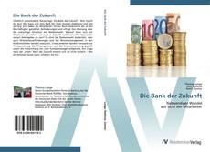 Borítókép a  Die Bank der Zukunft - hoz