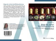 Bookcover of Wege der zivilen Konfliktbearbeitung