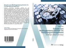 Bookcover of Einsatz von Multiagentensystemen im Fertigungsmanagement