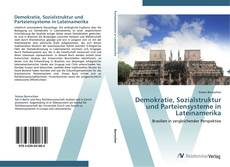 Demokratie, Sozialstruktur und Parteiensysteme in Lateinamerika kitap kapağı