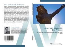 Buchcover von Jesus von Nazareth:  Der Prozess