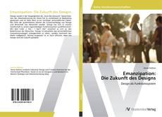 Bookcover of Emanzipation: Die Zukunft des Designs