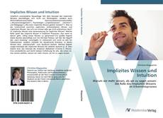 Bookcover of Implizites Wissen und Intuition