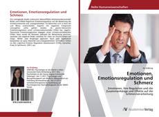 Couverture de Emotionen, Emotionsregulation und Schmerz