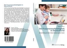 Portada del libro de Die Frauenerwerbstätigkeit in Deutschland