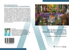 Copertina di Der kulturpolitische Entscheidungsprozess in Deutschland