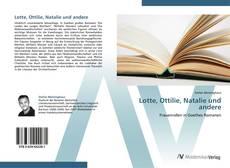 Bookcover of Lotte, Ottilie, Natalie und andere