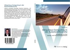 Bookcover of Ubiquitous Computing in der Automobilbranche
