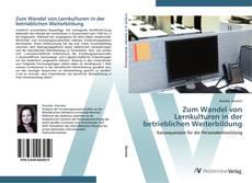 Portada del libro de Zum Wandel von Lernkulturen in der betrieblichen Weiterbildung