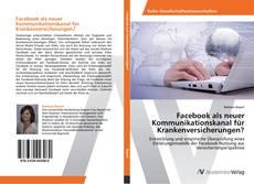 Borítókép a  Facebook als neuer Kommunikationskanal für Krankenversicherungen? - hoz