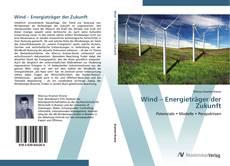 Bookcover of Wind – Energieträger der Zukunft