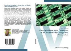 Bookcover of Runtime Data Race Detection in Multi-Threaded Programs