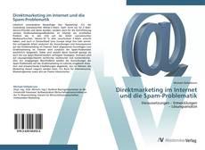 Direktmarketing im Internet und die Spam-Problematik kitap kapağı