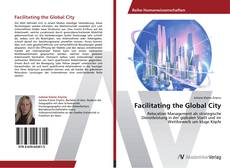 Facilitating the Global City kitap kapağı