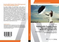 Sustainable Supply Chain Management in der Bekleidungsindustrie kitap kapağı