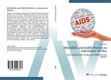 HIV/AIDS und AIDS-Politik in subsahara Afrika kitap kapağı