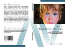 Bookcover of Zukunftsfähige Pädagogik