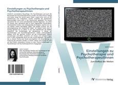 Buchcover von Einstellungen zu Psychotherapie und PsychotherapeutInnen