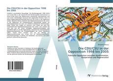 Copertina di Die CDU/CSU in der Opposition 1998 bis 2005