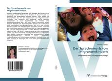 Обложка Der Spracherwerb von Migrantenkindern