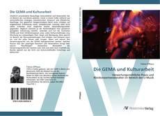 Bookcover of Die GEMA und Kulturarbeit