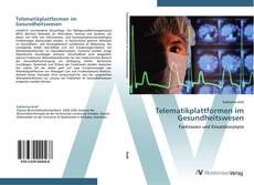 Telematikplattformen im Gesundheitswesen kitap kapağı
