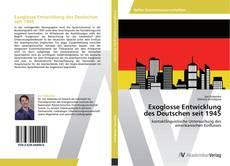 Buchcover von Exoglosse Entwicklung  des Deutschen seit 1945