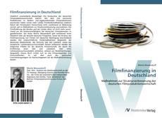 Bookcover of Filmfinanzierung in Deutschland
