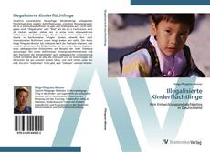 Bookcover of Illegalisierte Kinderflüchtlinge