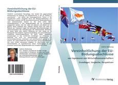 Bookcover of Vereinheitlichung der EU-Bildungsabschlüsse