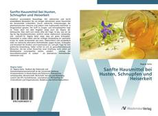 Capa do livro de Sanfte Hausmittel bei Husten, Schnupfen und Heiserkeit