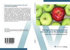 Kategorisierungsprozesse mit und ohne Rückmeldung kitap kapağı
