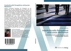 Bookcover of Interkulturelle Perspektive wirksamer Mediation