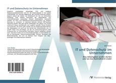 Capa do livro de IT und Datenschutz im Unternehmen