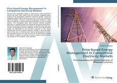 Bookcover of Price-based Energy Management in Competitive Electricity Markets