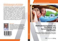Portada del libro de Methodenkompetenz der Fahrlehrer und Auswirkungen auf Fahrschüler