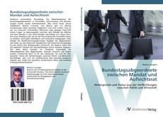 Couverture de Bundestagsabgeordnete zwischen Mandat und Aufsichtsrat