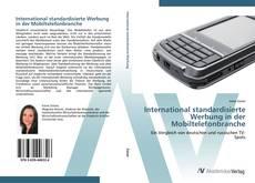 Обложка International standardisierte Werbung in der Mobiltelefonbranche