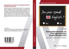 Bookcover of Kompetenzerwerb im altersgemischten Englischunterricht