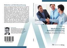 Couverture de Mediation und Betriebsverfassung