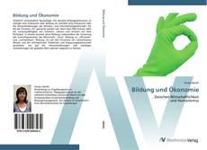 Bookcover of Bildung und Ökonomie