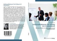 Buchcover von Schlüsselfaktoren für Erfolg im E-Commerce