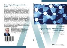 Bookcover of Digital Rights Management in der Praxis