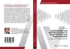 Обложка Konfliktarten und Konfliktursachen in Unternehmen und Organisatioen