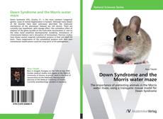 Capa do livro de Down Syndrome and the Morris water maze