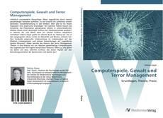 Bookcover of Computerspiele, Gewalt und Terror Management