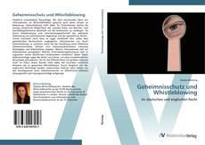 Couverture de Geheimnisschutz und Whistleblowing