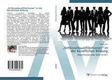 """Copertina di """"Schlüsselqualifikationen"""" in der beruflichen Bildung"""