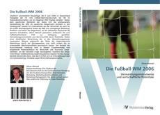 Die Fußball-WM 2006 kitap kapağı