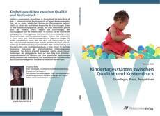 Buchcover von Kindertagesstätten zwischen Qualität und Kostendruck